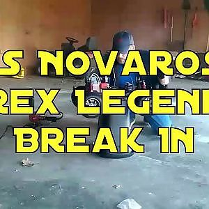 T.N.S Modified Novarossi Rex Legend 28-8 Break In